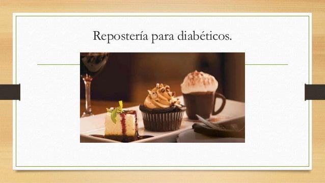 Repostería para diabéticos.
