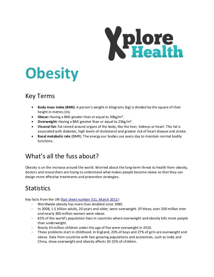 ObesityKey Terms      Body mass index (BMI): A person's weight in kilograms (kg) is divided by the square of their       ...