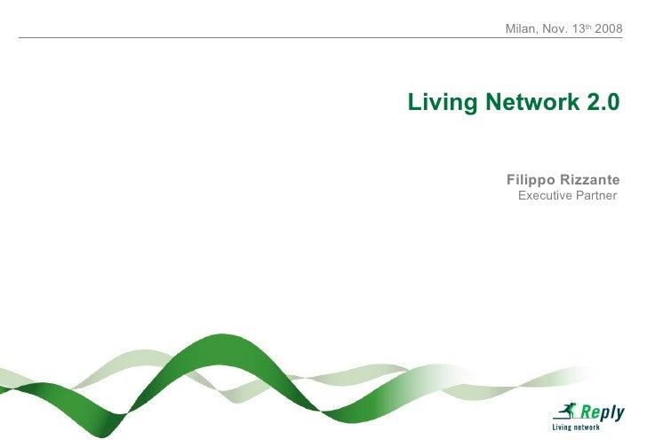 Filippo Rizzante Executive Partner  Living Network 2.0