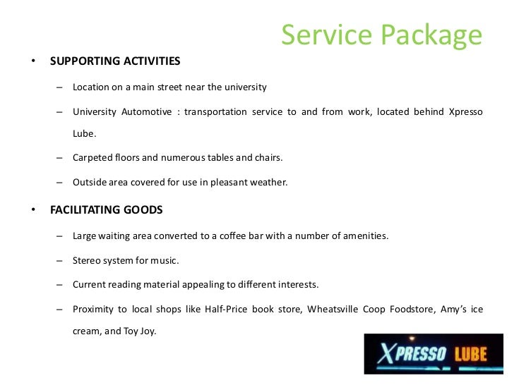 how are the distinctive characteristics of a service operation illustrated by xpresso lube Describe xpresso lube's service package xpresso lube essay sample how are the distinctive characteristics of a service operation illustrated by xpresso lube.
