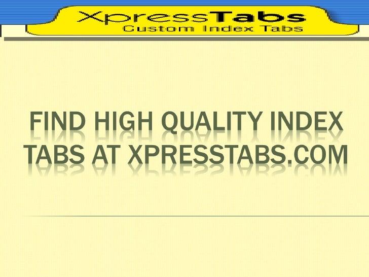 Find High Quality Index Tabs At XpressTabs.com