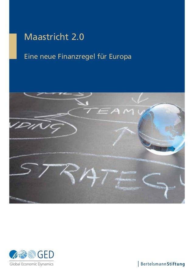 Maastricht 2.0 Eine neue Finanzregel für Europa