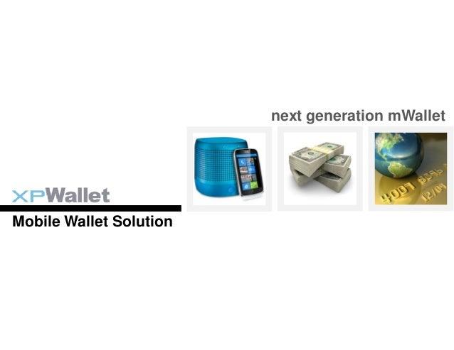 next generation mWalletMobile Wallet Solution