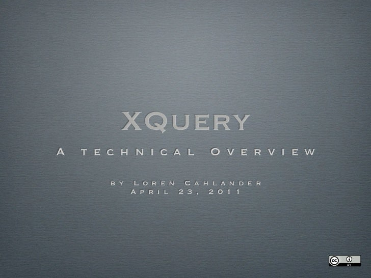 XQuery -  a technical overview