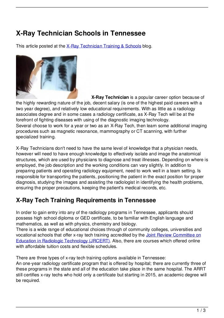 X-Ray Technician Schools in TennesseeThis article posted at the X-Ray Technician Training & Schools blog.                 ...