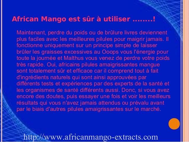 African Mango est sûr à utiliser ........! Maintenant, perdre du poids ou de brûlure livres deviennent plus faciles avec l...