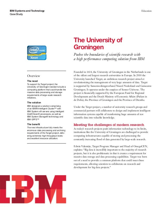 The University of Groningen Pushes the boundaries of scientific research with a high performance computing solution from IBM