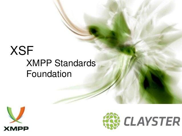 XSF  XMPP Standards  Foundation