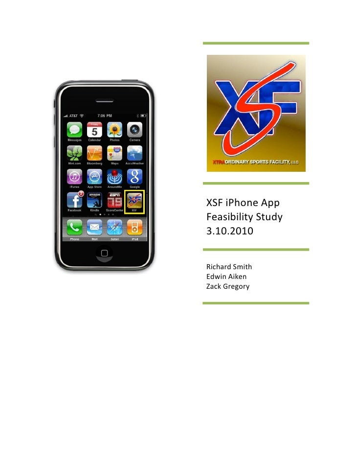 XSF iPhone App Feasibility Study 3.10.2010  Richard Smith Edwin Aiken Zack Gregory