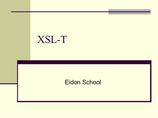 XSL-T    Eidon School