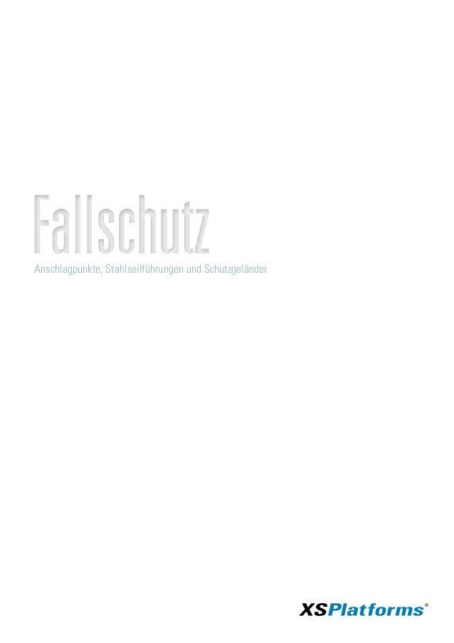 Anschlagpunkte, Stahlseilführungen und Schutzgeländer