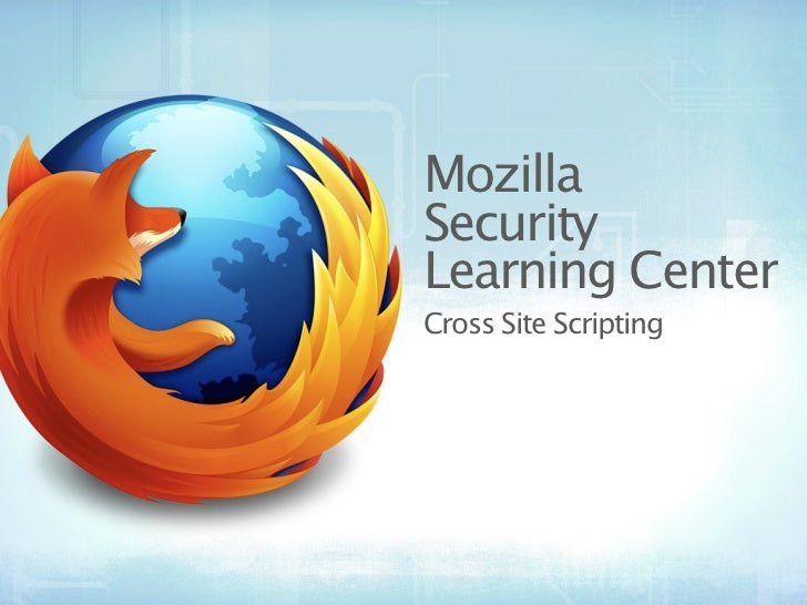 MozillaSecurityLearning CenterCross Site Scripting