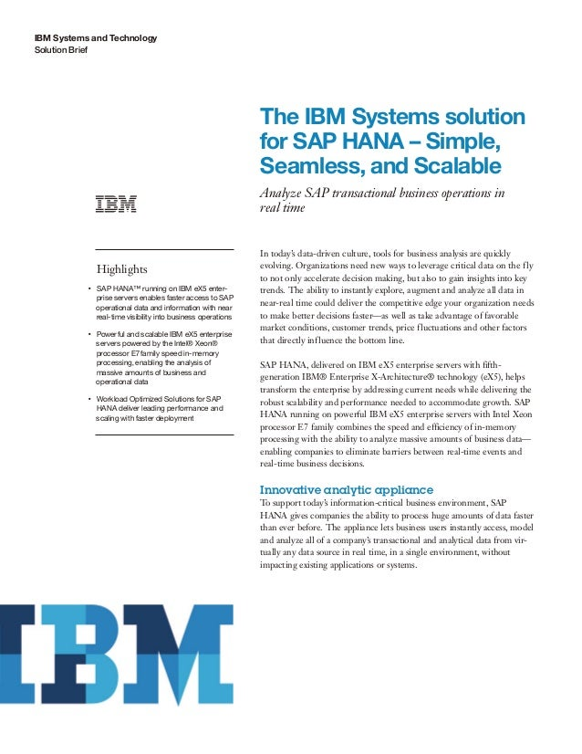The IBM Systems solution for SAP HANA – Simple, Seamless, and Scalable