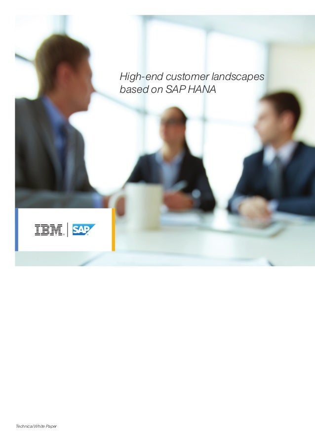 High-end customer landscapes based on SAP HANA