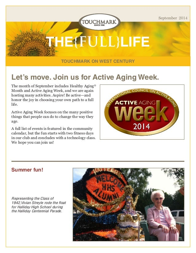 TOUCHMARK ON WEST CENTURY  THE{FULL}LIFE  September 2014  The month of September includes Healthy Aging® Month and Active ...