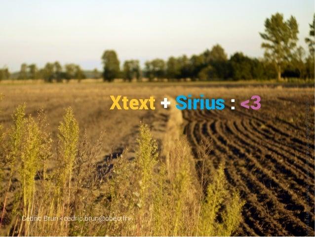 Xtext + Sirius: <3 Cédric Brun <cedric.brun@obeo.fr> BirthofNature»AndrewHamrockhttp://500px.com/photo/17743557