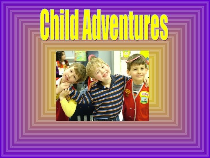 Child Adventures