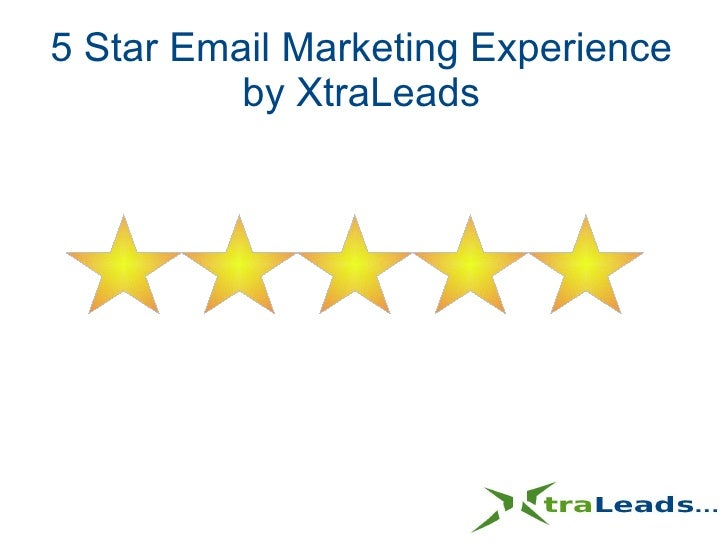 5 Star Email Marketing Experience by XtraLeads