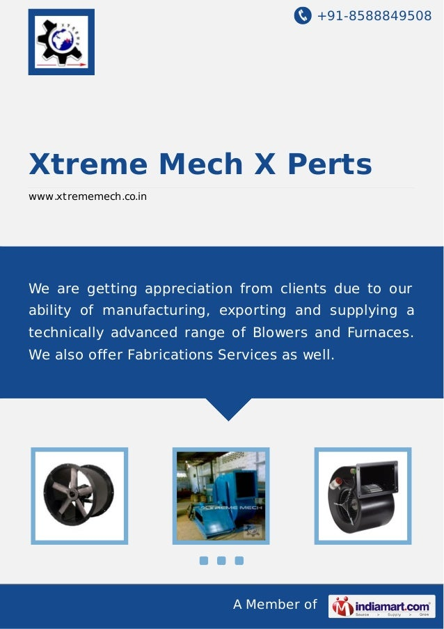 +91-8588849508 A Member of Xtreme Mech X Perts www.xtrememech.co.in We are getting appreciation from clients due to our ab...