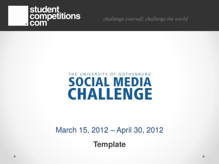 March 15, 2012 – April 30, 2012          Template