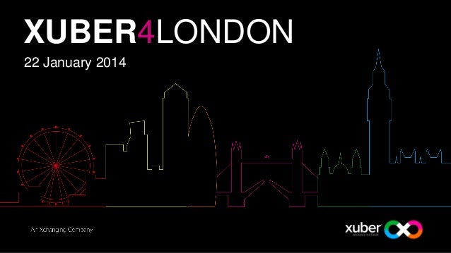 XUBER4LONDON 22 January 2014