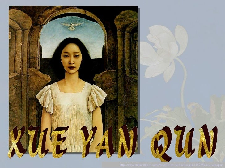 Xueyanqun2 110913021603-phpapp02