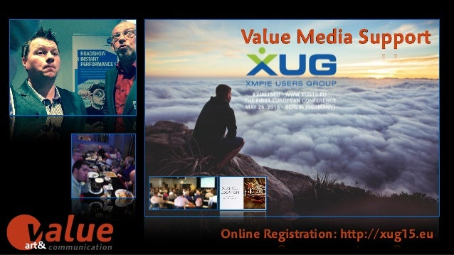 "art& h"" Online Registration: http://xug15.eu Value Media Support"