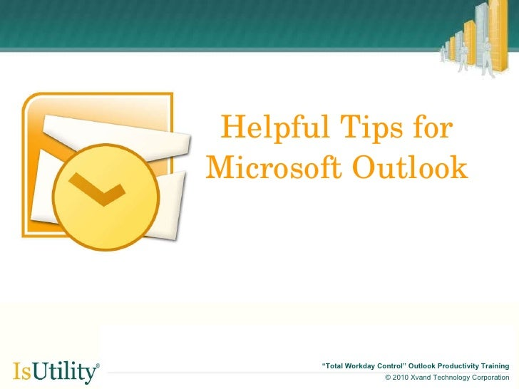 Helpful Tips for Microsoft Outlook
