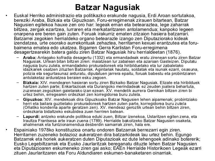 Batzar Nagusiak <ul><li>Euskal Herriko administrazio eta politikazko erakunde nagusia, Erdi Aroan sortutakoa, bereziki Ara...