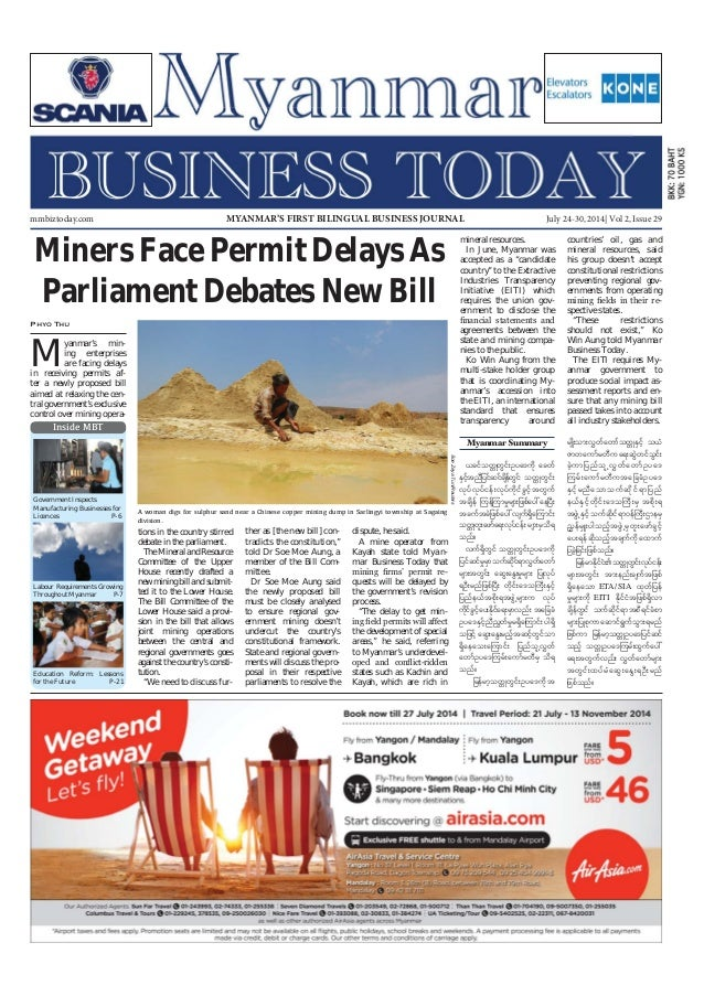 July 24-30, 2014 Myanmar Business Today mmbiztoday.com mmbiztoday.com July 24-30, 2014| Vol 2, Issue 29MYANMAR'S FIRST BIL...