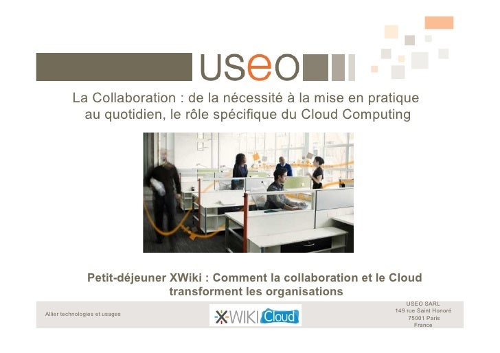 La Collaboration : de la nécessité à la mise en pratique  au quotidien, le rôle spécifique du Cloud Computing
