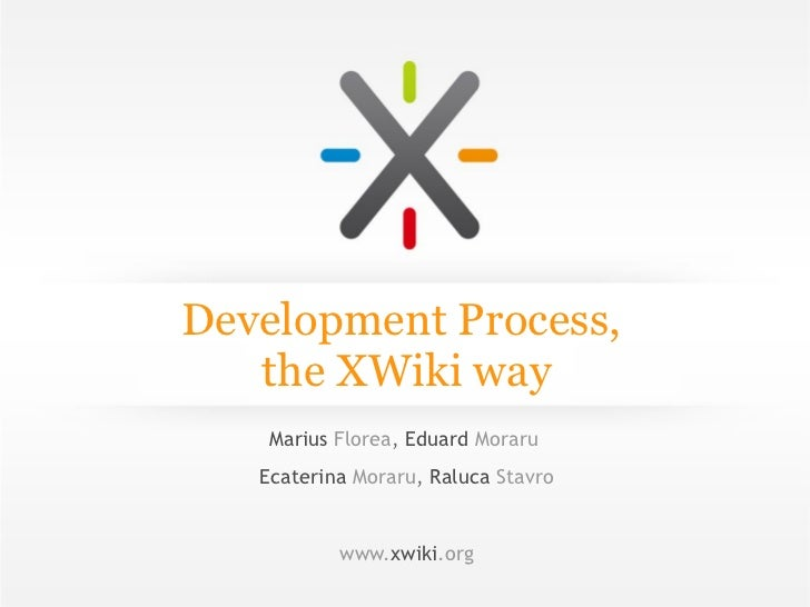 Development Process,   the XWiki wa