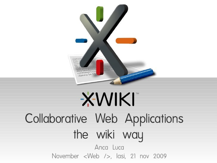XWiki: Collaborative web applications the wiki way