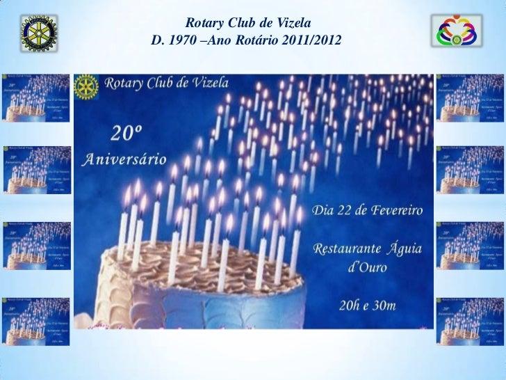 XX Aniversário do Rotary Club de Vizela   22-02-2012