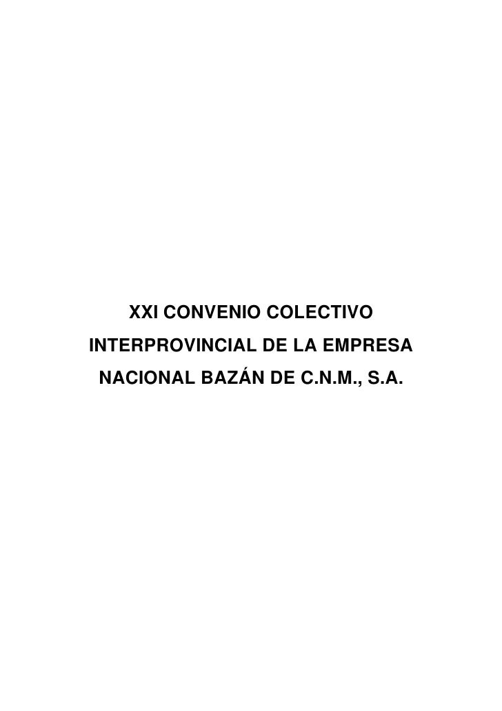 XXI CONVENIO COLECTIVOINTERPROVINCIAL DE LA EMPRESANACIONAL BAZÁN DE C.N.M., S.A.