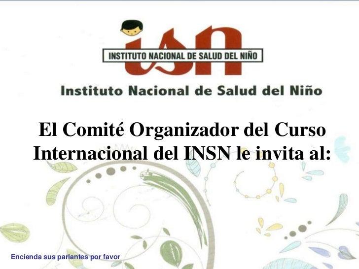 XXI CURSO INTERNACIONAL DE PEDIATRIA  INSN PERÚ MARZO 2012 -LOS DELFINES