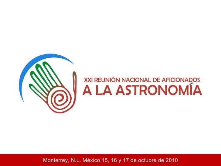 Monterrey, N.L. México 15, 16 y 17 de octubre de 2010