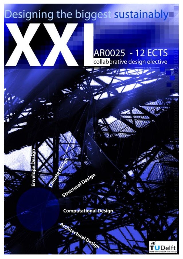 XXL WORKSHOP 2013                 Design and Research Guidelines for Students           Coordinating Chair:               ...