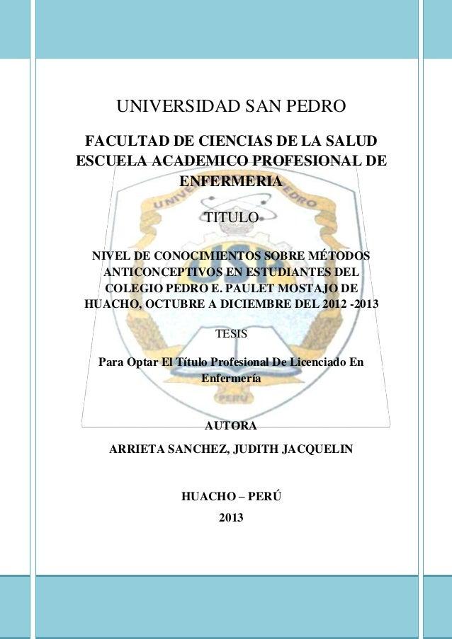 UNIVERSIDAD SAN PEDRO FACULTAD DE CIENCIAS DE LA SALUD ESCUELA ACADEMICO PROFESIONAL DE ENFERMERIA TITULO NIVEL DE CONOCIM...