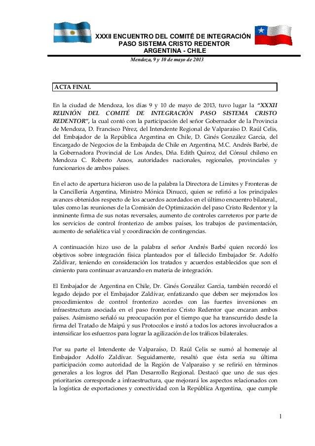XXXII ENCUENTRO DEL COMITÉ DE INTEGRACIÓNPASO SISTEMA CRISTO REDENTORARGENTINA - CHILEMendoza, 9 y 10 de mayo de 2013ACTA ...