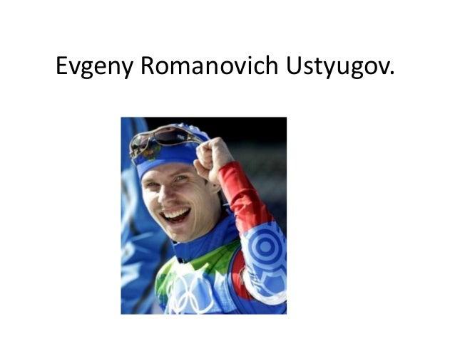 Evgeny Romanovich Ustyugov