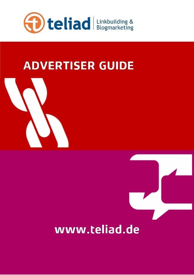 Dieser Guide enthält einige grundlegende Informationen zur Teilnahme am teliad Marktplatz als Advertiser. Erfahren Sie all...