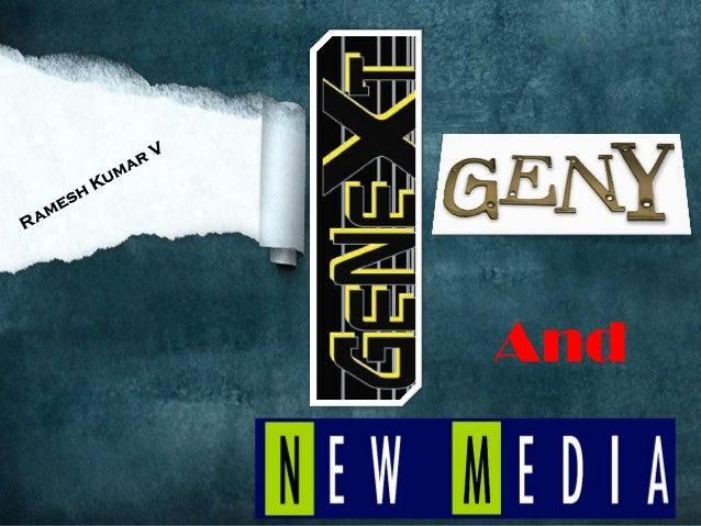 GenY, GeNext & The New Media