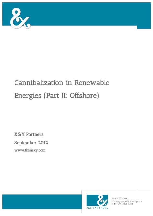 Cannibalization in Renewable Energies (Part II: Offshore)