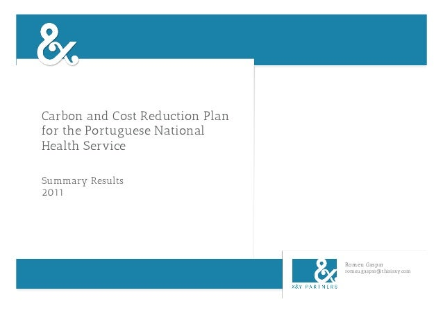 Carbon and Cost Reduction Planfor the Portuguese NationalHealth ServiceSummary Results2011                                ...