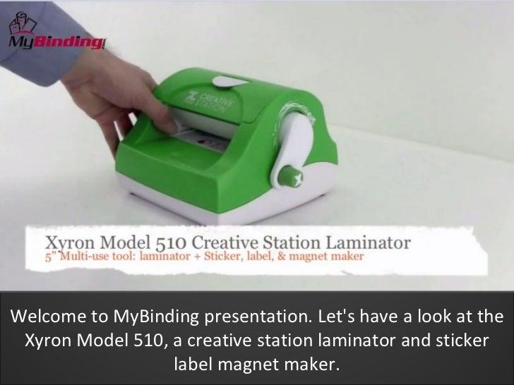 Xyron model 510 creative station demo