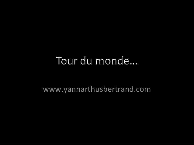 www.yannarthusbertrand.com