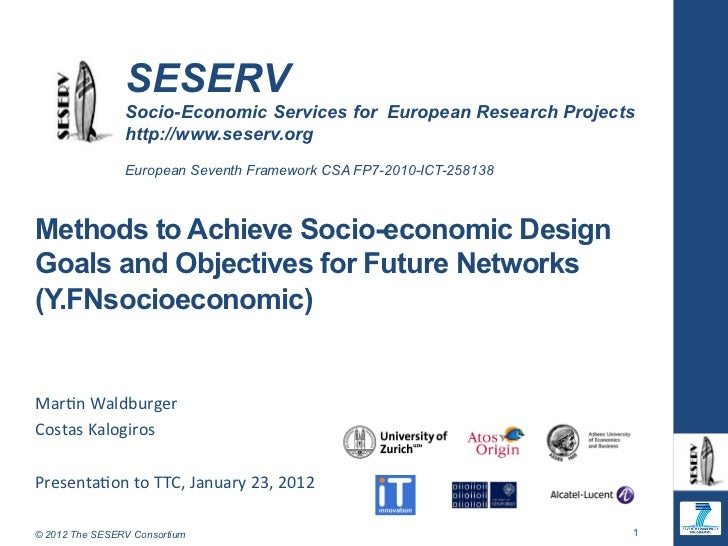 Methods to Achieve Socio-economic Design Goals and Objectives for Future Networks (Y.FNsocioeconomic)