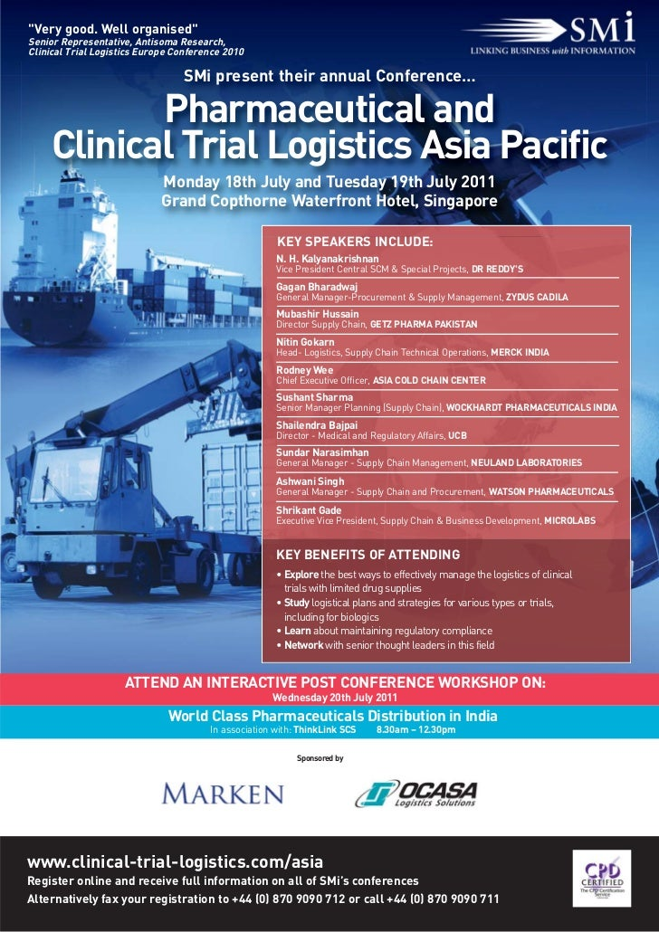 """Very good. Well organised""Senior Representative, Antisoma Research,Clinical Trial Logistics Europe Conference 2010       ..."