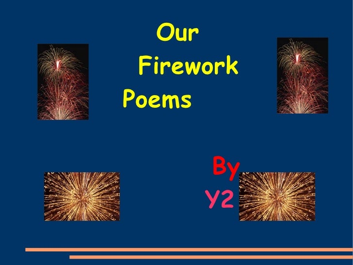 Y2 2009 Firework Poems